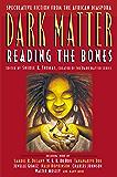 Dark Matter: Reading the Bones (Dark Matter (Aspect))
