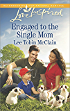 Engaged to the Single Mom (Rescue River)