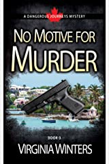 No Motive for Murder (Dangerous Journeys Book 3) Kindle Edition