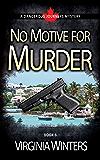 No Motive for Murder (Dangerous Journeys Book 3)