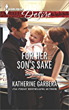 For Her Son's Sake (Baby Business)