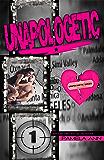 Unapologetic: (Unapologetic: Book 1)