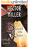erilaR - Part 2: Blood of the Khan
