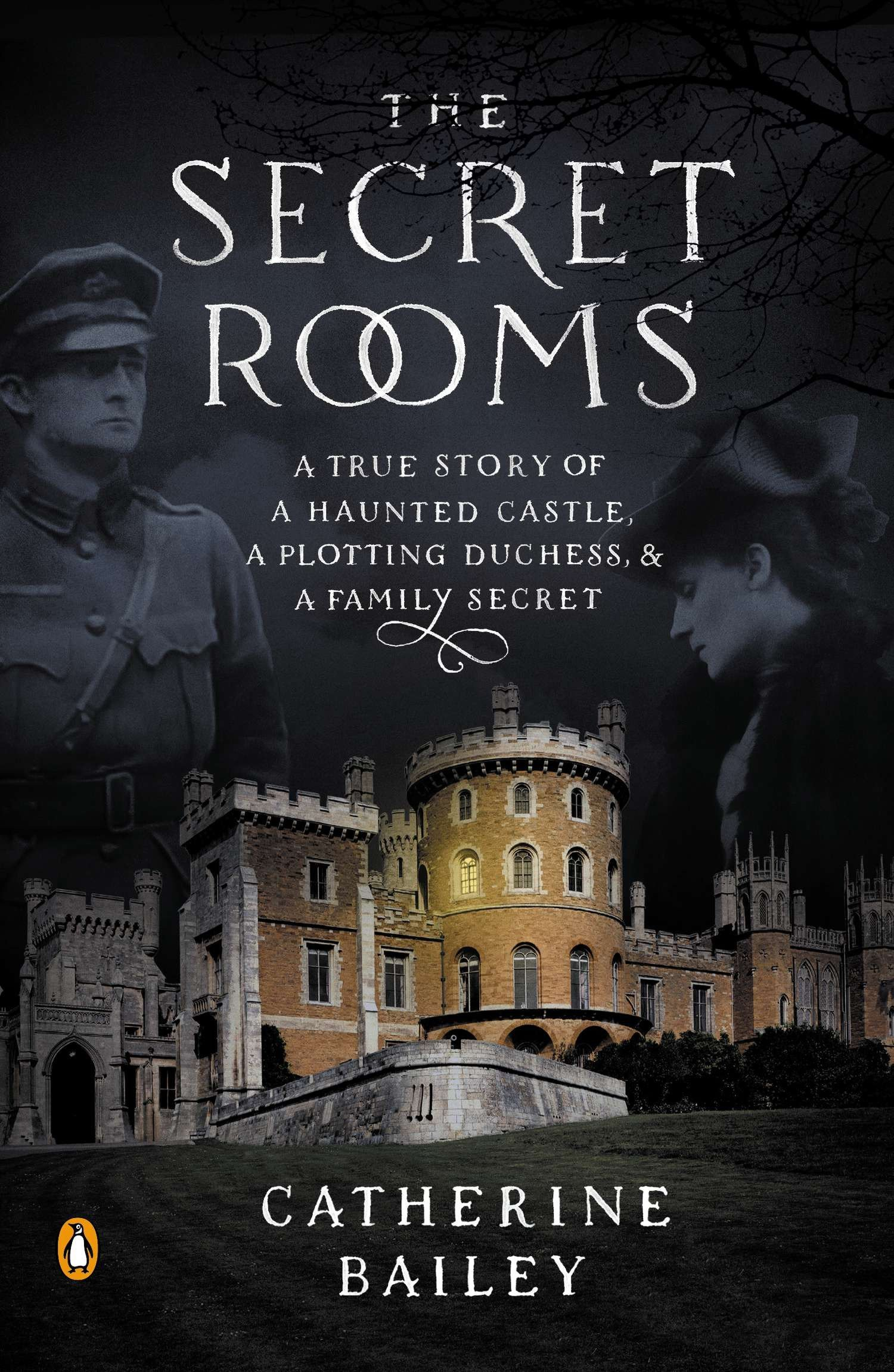 Image result for The Secret Rooms by Catherine Bailey