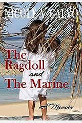 The Ragdoll and The Marine: A Memoir Kindle Edition