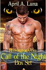 Call of the Night Box Set (Kensington Cove Book 1) Kindle Edition