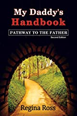 """My Daddy's Handbook: """"Pathway to the Father"""" Kindle Edition"""