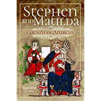 Stephen and Matilda's Civil War: Cousins of Anarchy