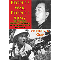 People's War, People's Army; The Viet Cong Insurrection Manual For Underdeveloped Countries