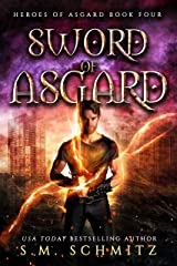 Sword of Asgard (Heroes of Asgard Book 4) Kindle Edition