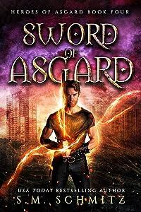 Sword of Asgard (Heroes of Asgard Book 4)