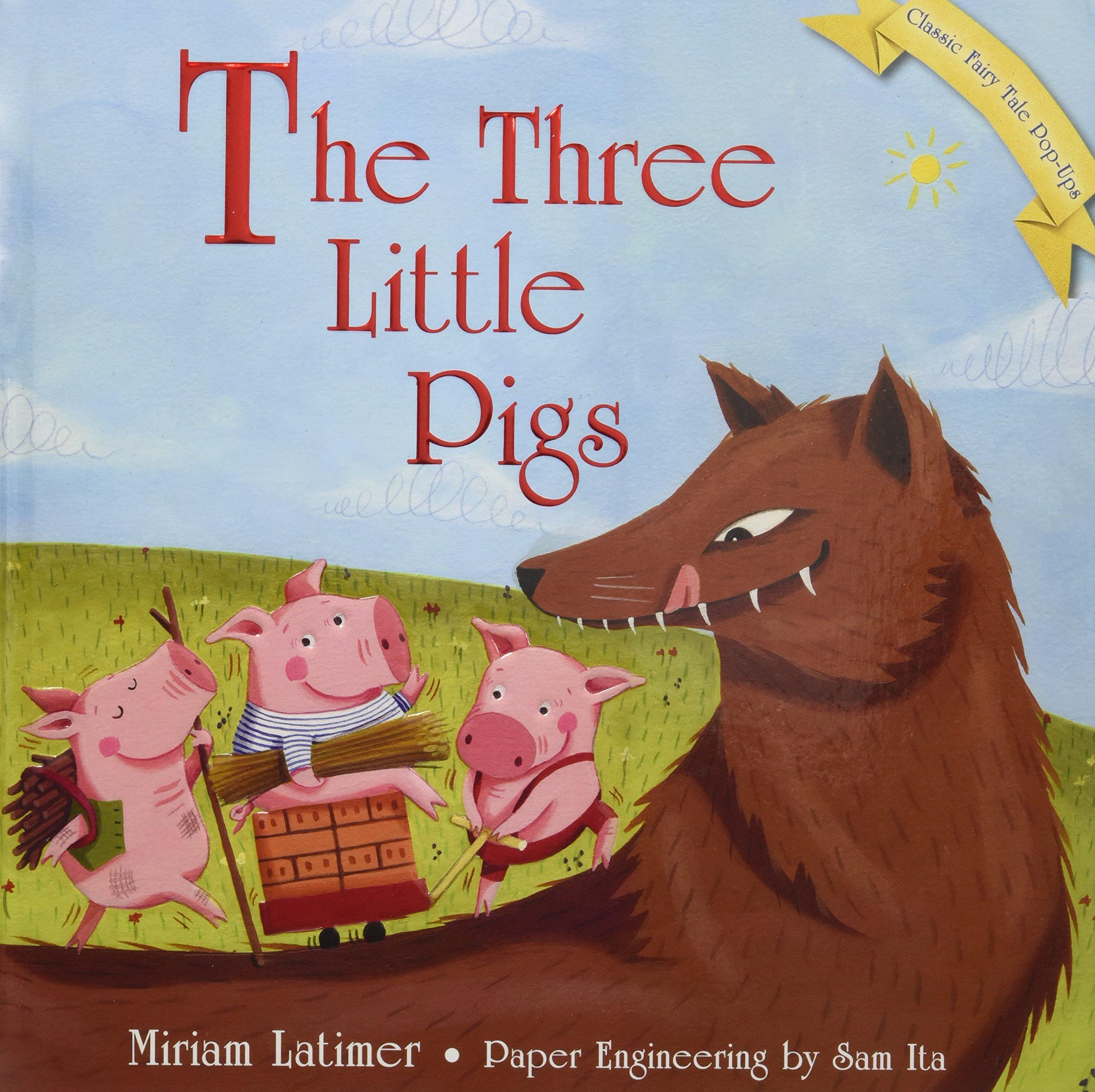 The Three Little Pigs (Classic Fairy Tale Pop-Ups)
