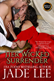 Her Wicked Surrender (Regency Hearts Redeemed Series)