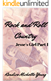 Rock and Roll Country (Jesse's Girl Book 1)