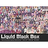 Liquid Black Box