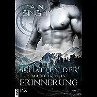 Age of Trinity - Schatten der Erinnerung (Psy Changeling 18) (German Edition)