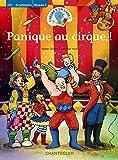 L'heure d'un livre! Panique au cirque (CE1 - 2e primaire Niveau 5)