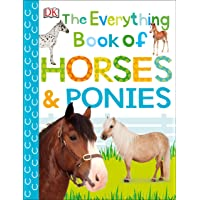 The Everything Book of Horses and Ponies (Everything About Pets)