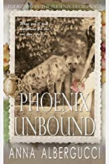 Phoenix Unbound: Book Two in The Phoenix Decree Saga Kindle Edition