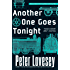 Another One Goes Tonight (Peter Diamond Book 16)