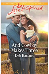 And Cowboy Makes Three: A Fresh-Start Family Romance (Cowboy Country Book 2) Kindle Edition