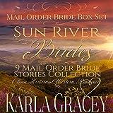 Sun River Brides: Mail Order Bride Box Set, Books 1-9