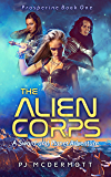The Alien Corps: A Sword and Planet Adventure (Prosperine Book 1)