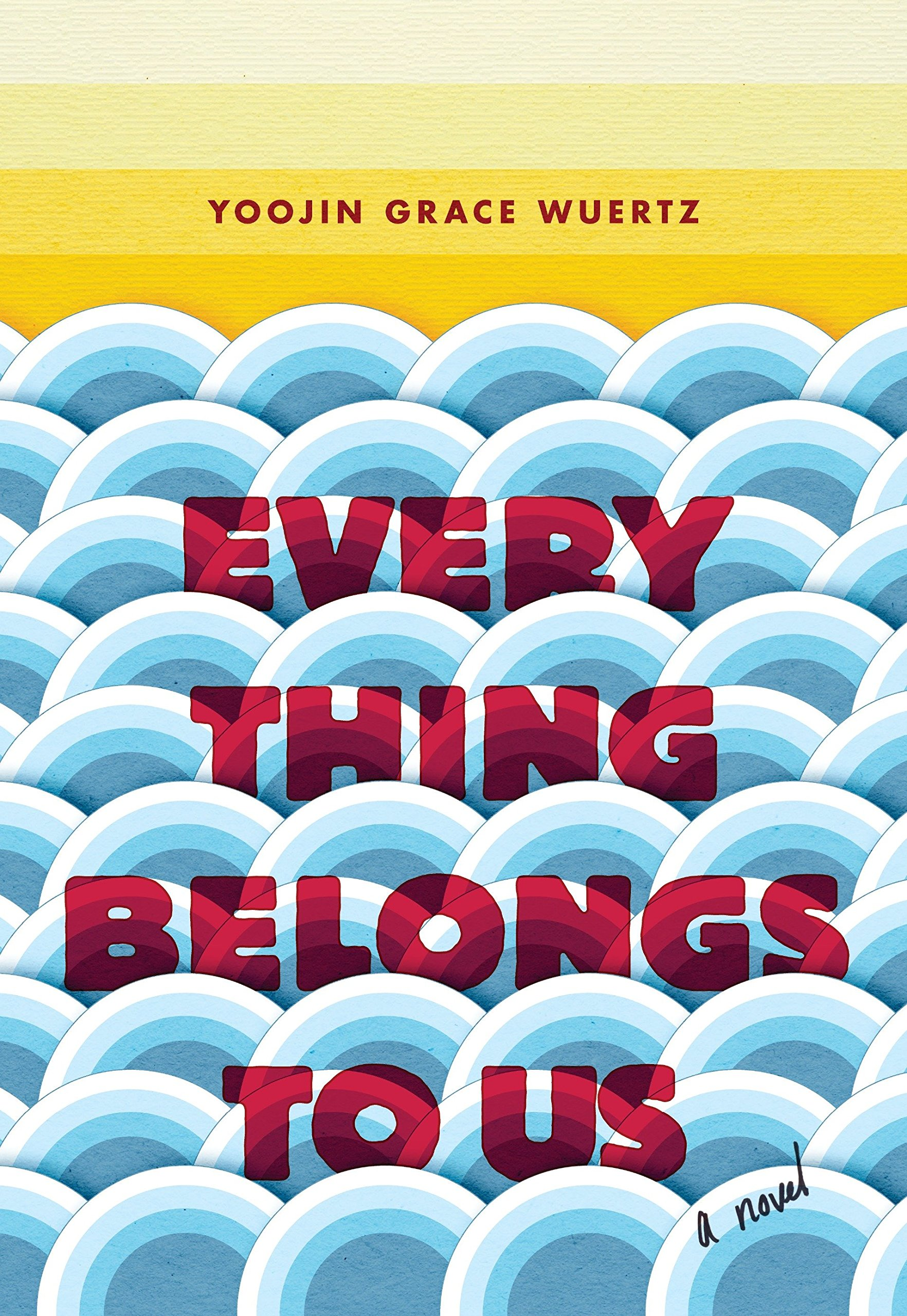 Download Everything Belongs to Us: A Novel ebook