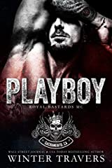 Playboy (Royal Bastards MC) Kindle Edition