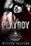 Playboy (Royal Bastards MC: Sacramento, CA)
