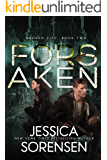 Forsaken (Broken City Book 2)
