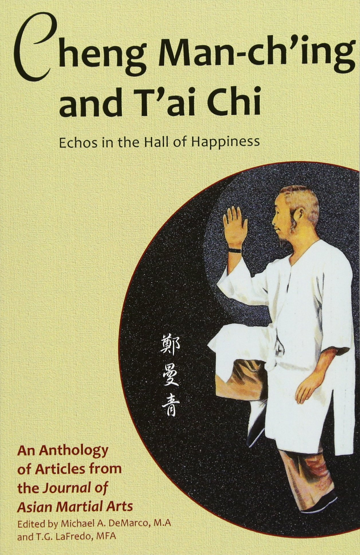Download Cheng Man-ch'ing and T'ai Chi: Echoes in the Hall of Happiness ebook
