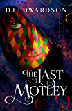 The Last Motley (The Null Stone Trilogy Book 1)