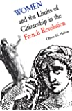 Women and the Limits of Citizenship in the French Revolution (Heritage)