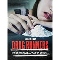 Drug Runners
