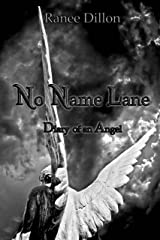 No Name Lane: Diary of an Angel Kindle Edition