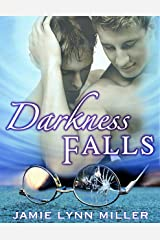Darkness Falls Kindle Edition