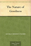 The Nature of Goodness (English Edition)