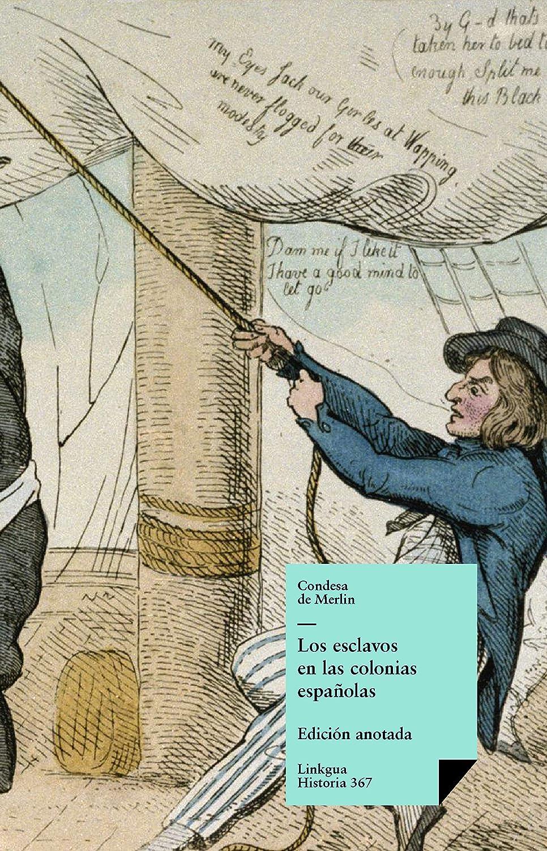 Los esclavos en las colonias españolas (Historia nº 367) eBook: de ...