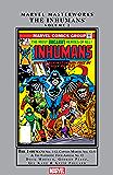 Inhumans Masterworks Vol. 2 (Inhumans (1975-1977))