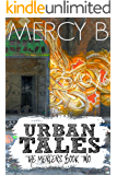 Urban Tales: The Mercers Book Two