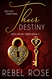 Their Destiny (Lock and Key Series Book 3)
