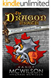 The Dragon Wrath: Book Two of the Arlon Prophecies