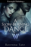 A Slow-Burning Dance (The Weathermen Book 5)