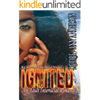 Ignited: A Billionaire Interracial (BWWM) Love Story (Consumed by Heat Book 2)