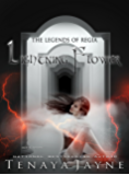 Lightning Flower (The Legends of Regia Book 7)