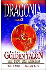 The Hope For Zargahn (Dragonia: Tales Of The Golden Talon Book 3)