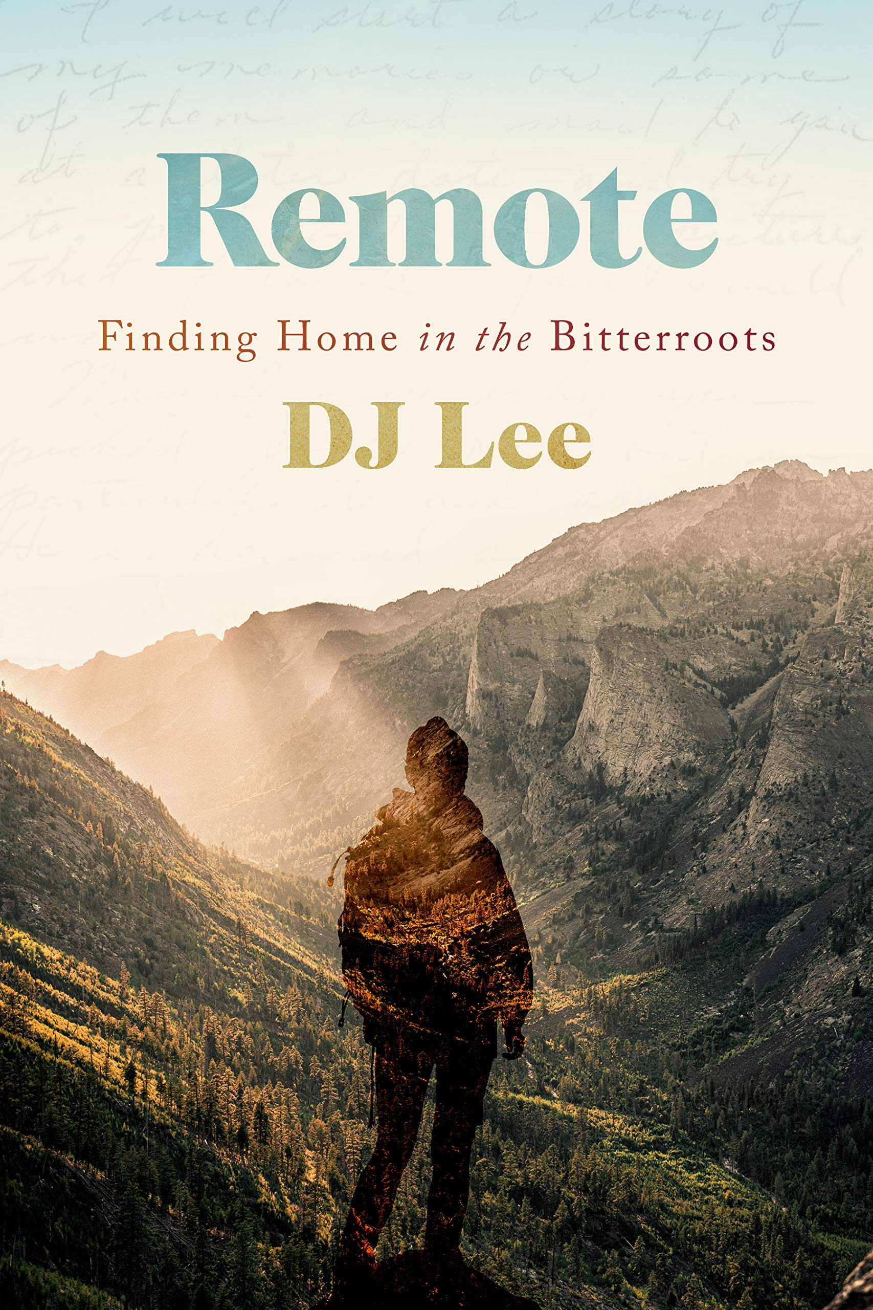 Remote: Finding Home within the Bitterroots