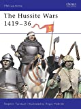 The Hussite Wars 1419-36 (Men-At-Arms (Osprey))
