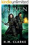 Proven (The Blackwatch Chronicles Book 1)